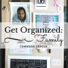 Get organized: Family Command Center