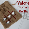 Valentine Tic-Tac-Toe On The Go!