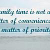 Family Time- Make It Happen