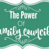 The Power of Family Councils