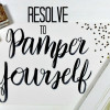 Resolve to Pamper Yourself