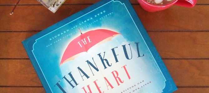 The Thankful Heart – Book Review
